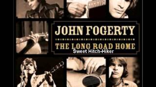 John Fogerty - Sweet Hitch-Hiker