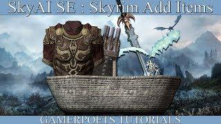 SkyAI - Skyrim Add Items