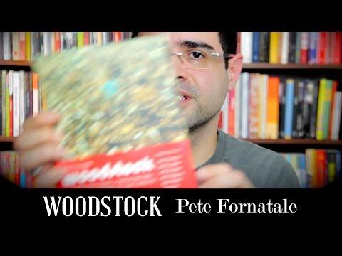 A história completa de Woodstock | Livros | Alta Fidelidade