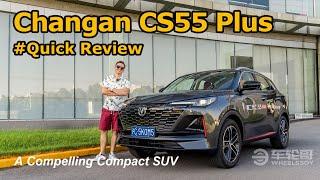 The Changan CS55 Plus Is A Grownup UNI-T