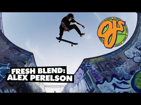 OJ Wheels | Fresh Blend: Alex Perelson