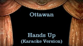 Ottawan - Hands Up - Lyrics (Karaoke Version)