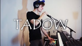 TADOW | Fkj & Masego   LOOP COVER