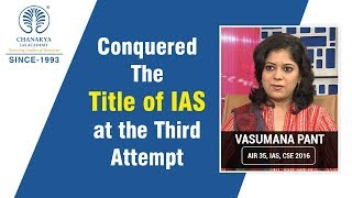 Success Tips for Civil Services Examination by Vasumna Pant, IAS (AIR 35, CSE 2016)