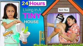 24 Hours Living In A Tiny House Challenge | ShrutiArjunAnand