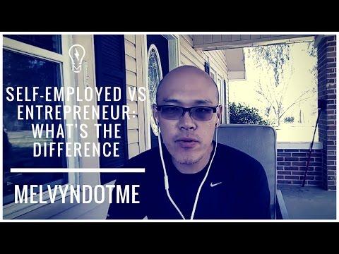 mp4 Entrepreneur Vs Self Employed, download Entrepreneur Vs Self Employed video klip Entrepreneur Vs Self Employed