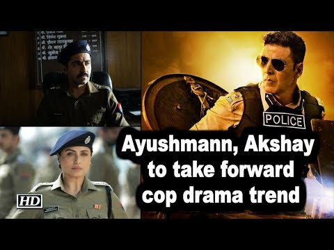 Ayushmann, Akshay to take forward cop drama trend