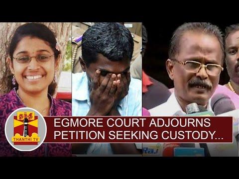 Swathi-Murder-Case--Egmore-Court-adjourns-Petition-seeking-Police-Custody-to-Aug-3