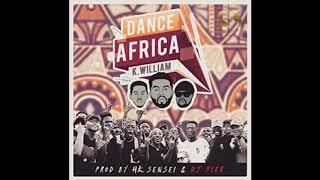 DJ Flex - Dance Africa (Feat. K William & HK Sensei)