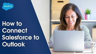 Connecting to Salesforce in Outlook