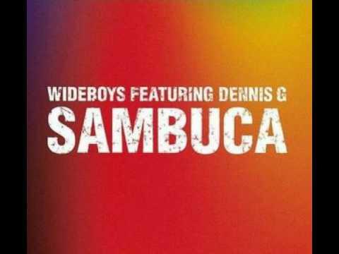 Wideboys - Sambuca