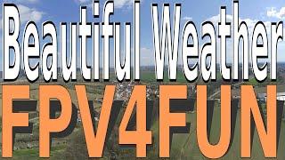 Létání za krásného počasí | Nice Weather Flight | First Person View FPV | 10 dubna 2020 | Blunt Nose
