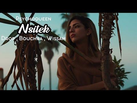 Psychoqueen - Nsitek (feat. Drop, Bouchra & Wissam)