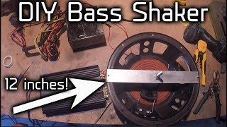 Bass shaker DIY !!