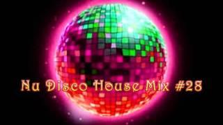 Nu Disco House MixSet #28 - Dj Noel Leon