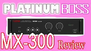 LOUD AND CLEAR POWER AMP Platinum BOSS MX300 Hands on review