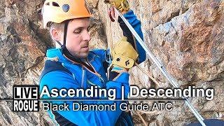 Descend | Ascend With A Black Diamond Guide ATC