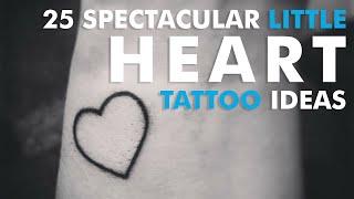25 Spectacular Little Heart Tattoo Ideas