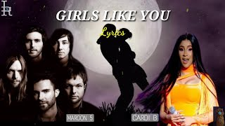 Girls Like You - Maroon 5 ft. Cardi B (lyrics) 🎶 | LRmusic