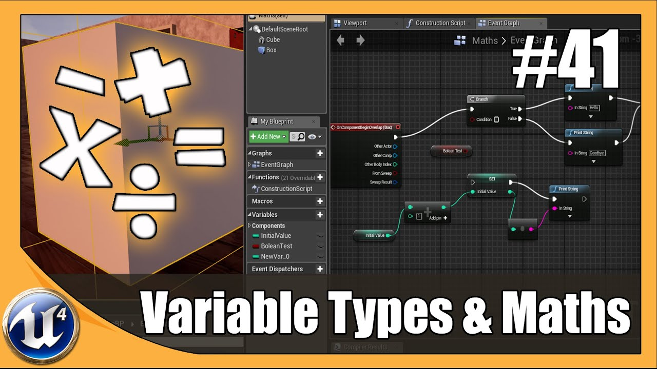 Blueprint Variable Types & Math Functions - #41 Unreal Engine 4 Beginner Tutorial Series