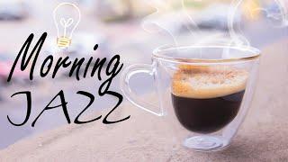 ☀️ Awakening Morning JAZZ - Sunny Morning Coffee JAZZ Music - Good Morning!