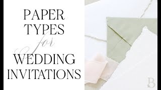 Types Of Wedding Invitation Papers & How To Choose Yours