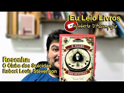 Resenha #12 - O Clube Dos Suicidas, Robert Louis Stevenson - Eu Leio Livros