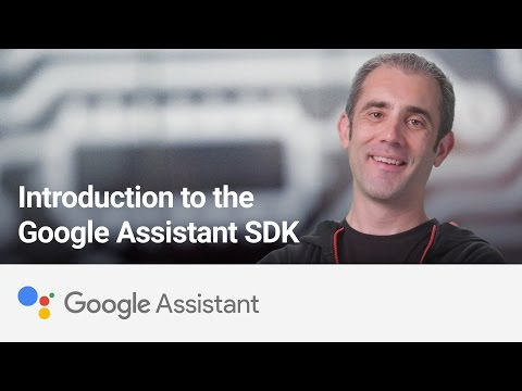 Google Assistant SDK launches for developers and device makers