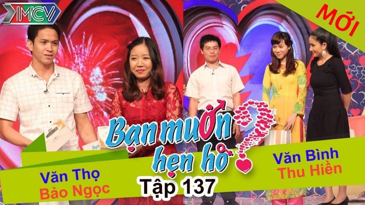 BẠN MUỐN HẸN HÒ #137 UNCUT | Văn Thọ - Bảo Ngọc | Văn Bình - Thu Hiền | 310116 💖