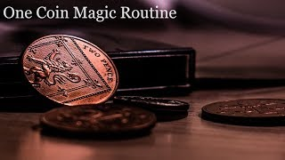 One Coin Magic Routine