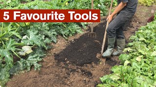 My 5 Favourite Tools In The Garden