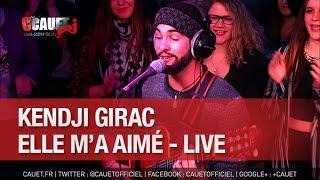 Kendji Girac - Elle m'a aimé - Live - C'Cauet sur NRJ