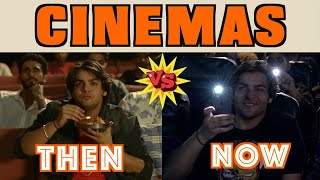 Cinemas : Then Vs Now | Ashish Chanchlani