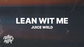 Juice Wrld Lean Wit Me