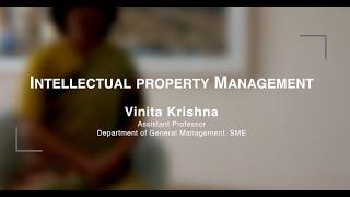 Intellectual Property Management - A Unique Course by Vinita Krishna