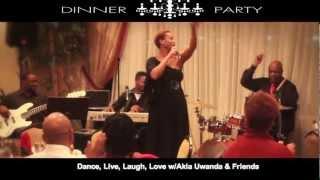 Akia Uwanda Jazz Dinner Parties Promo