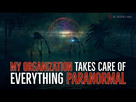 ''My Organization Takes Care of Everything Paranormal'' | BEST OF THE VAULT 2019 [EXCLUSIVE STORY]