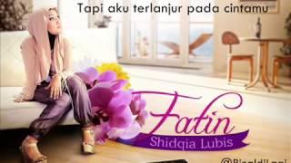 Fatin Shidqia   Dalam Lukaku Masih Setia