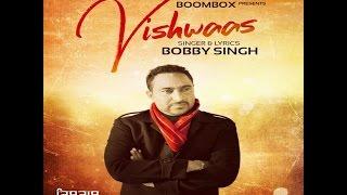 Vishwaas  Bobby Singh