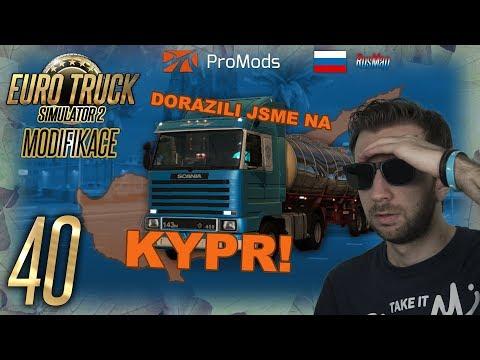 DORAZILI JSME NA KYPR! | Euro Truck Simulator 2 ProMods & RusMap #40