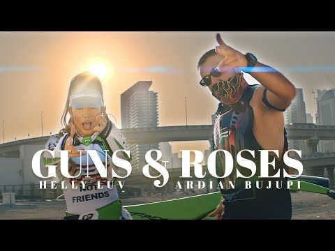 Helly Luv ft Ardian Bujupi - GUNS and ROSES