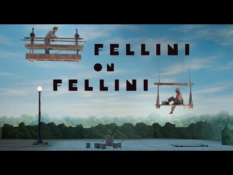 Fellini on Fellini - Criterion Channel Clip