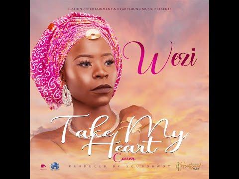 Wezi - Take My Heart (Cover)