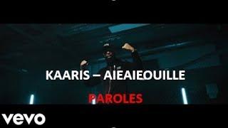 KAARIS   AIEAIEOUILLE [PAROLES]