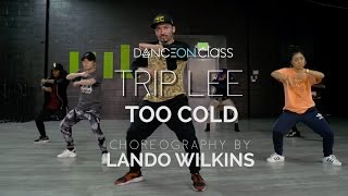 Trip Lee - Too Cold | Lando Wilkins Choreography | DanceOn Class