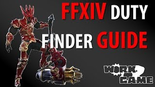 FFXIV Duty Finder Guide [New Player Guides]