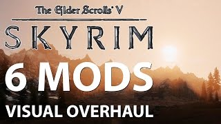 Skyrim – 6 Mods Visual Overhaul feat. Skyrim Enhanced Shaders NLA ENB Graphics Comparison