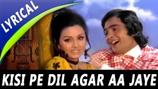Kisi Pe Dil Agar Aa Jaye Full Song With Lyrics| Shailendra