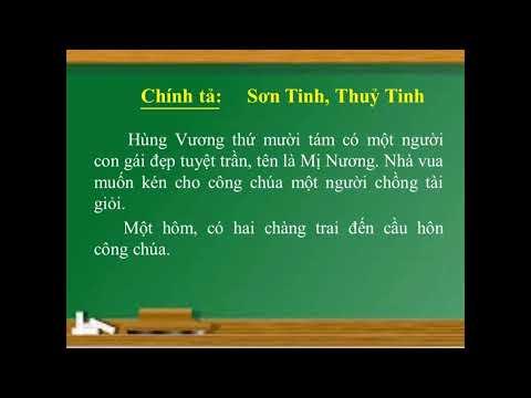 CHÍNH TẢ LỚP 2 - SƠN TINH, THỦY TINH