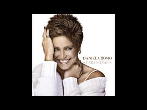 """Daniela Romo """"Quiero Amanecer Con Alguien"""" - Para Soñar"""